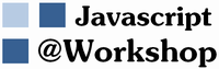 Javascript@Workshop